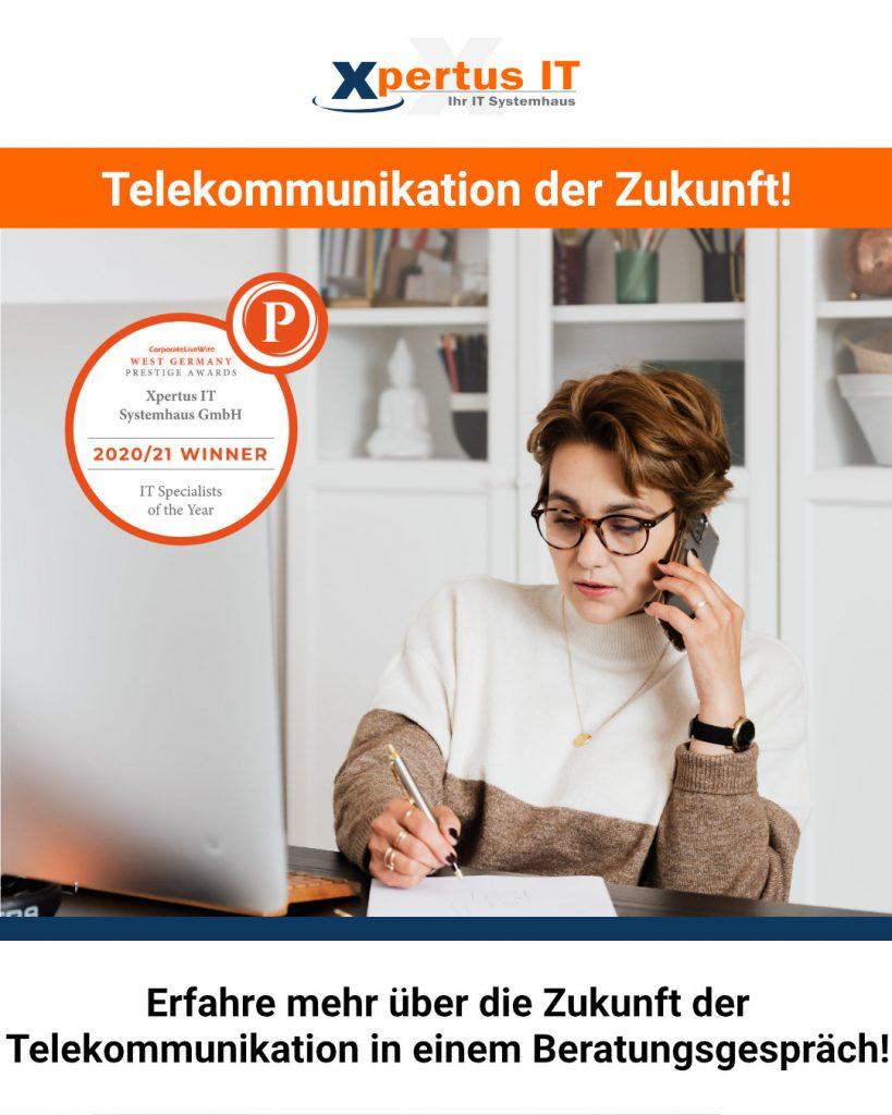 Telekommunikation der Zukunft!