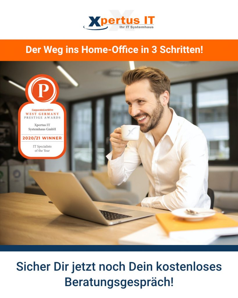 Der Weg ins Home-Office in 3 Schritten!