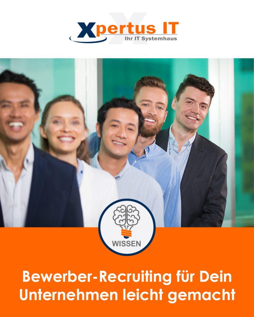 Bewerber-Recruiting für Dein Unternehmen leicht gemacht