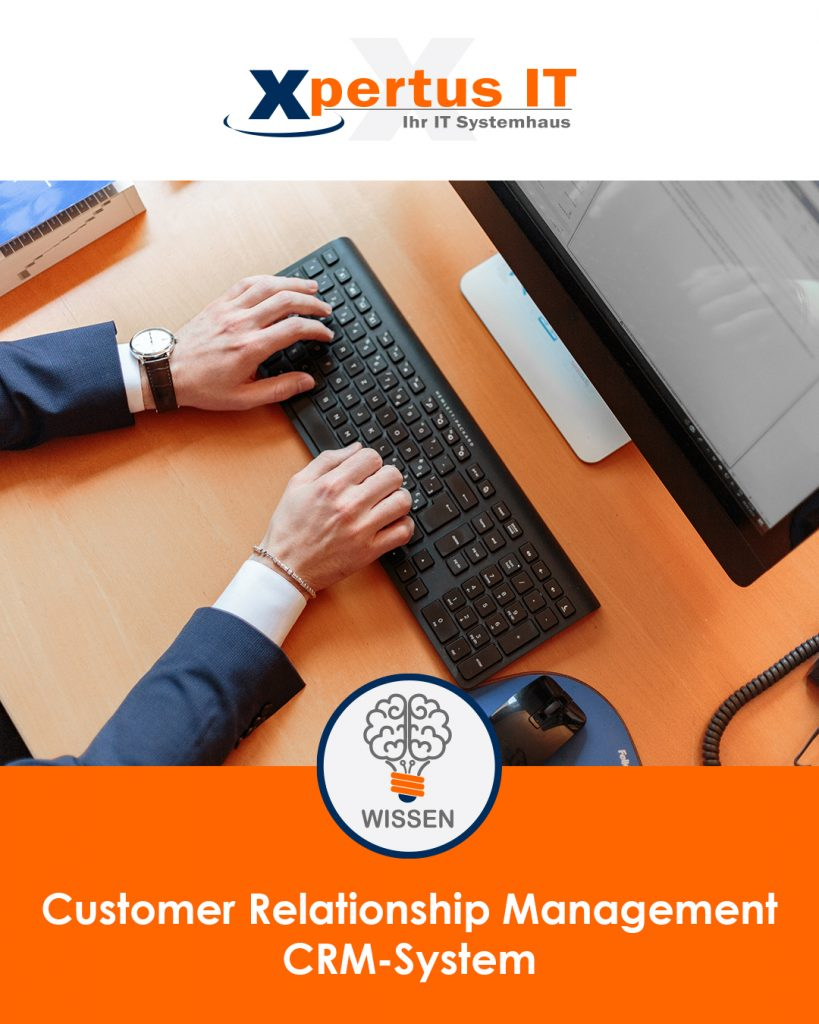 Customer-Relationship-Management – Kurz CRM-System
