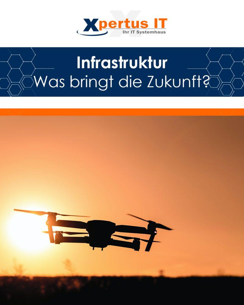 Infrastruktur - Was bringt die Zukunft?